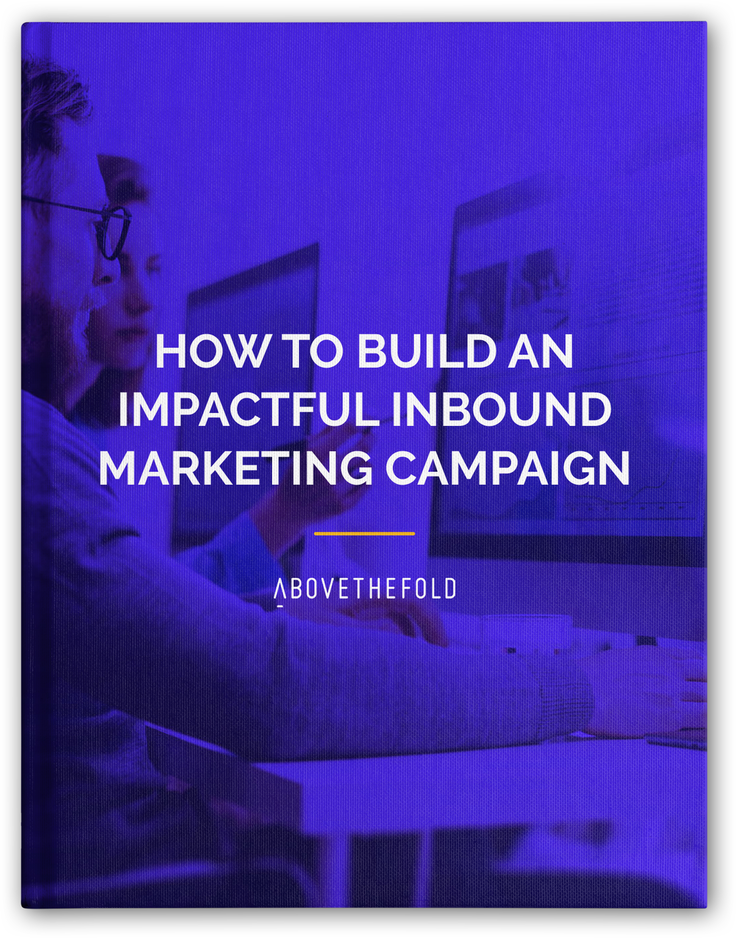 How to Build an Impactful Inbound Marketing Campaign